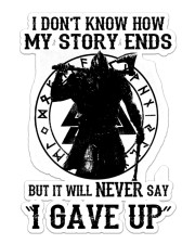 Viking Never Say Gave Up Sticker - Single (Vertical) front