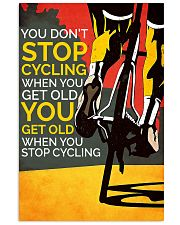 You Don't Stop Cycling 11x17 Poster front