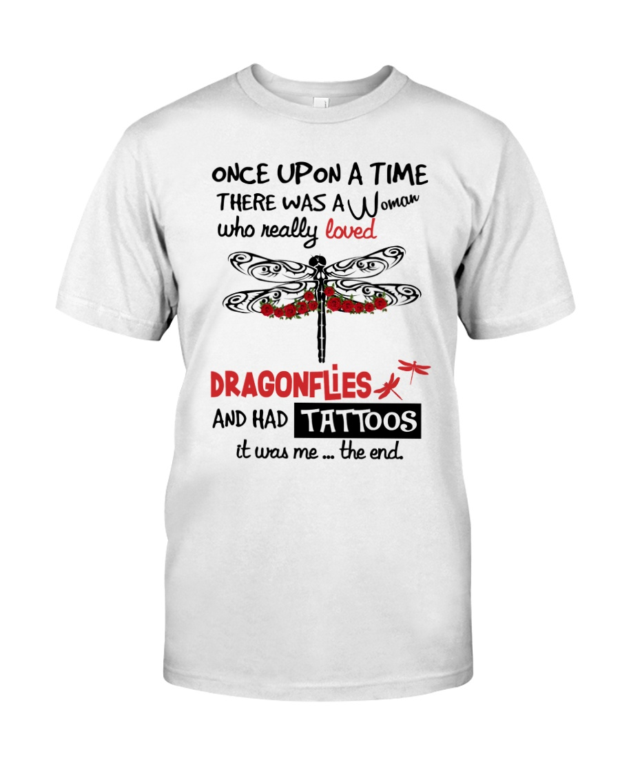 A Woman Loved Dragonflies And Had Tattoos Classic T-Shirt
