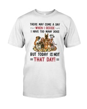 I Have Too Many Dogs Classic T-Shirt thumbnail