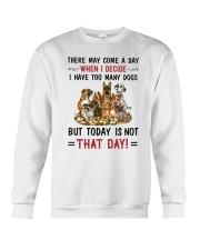 I Have Too Many Dogs Crewneck Sweatshirt thumbnail