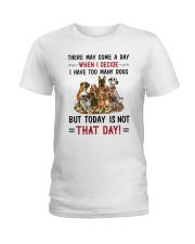 I Have Too Many Dogs Ladies T-Shirt thumbnail