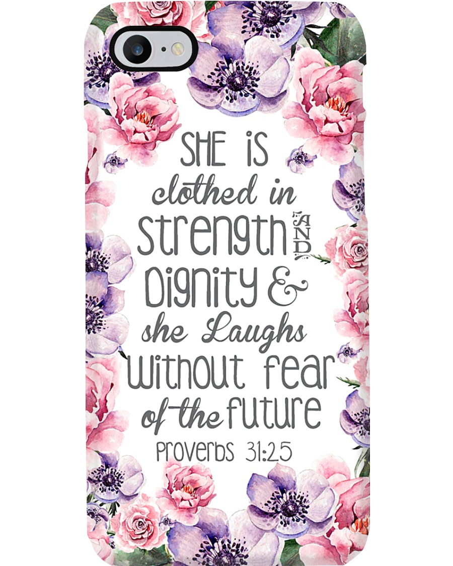 She Is Clothed In Strength Phone Case