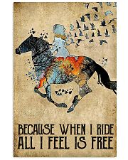 Horse Because When I Ride  11x17 Poster front