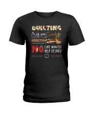 Quilting Is An Addiction Ladies T-Shirt thumbnail