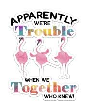 Flamingo We're Trouble Sticker - Single (Vertical) front