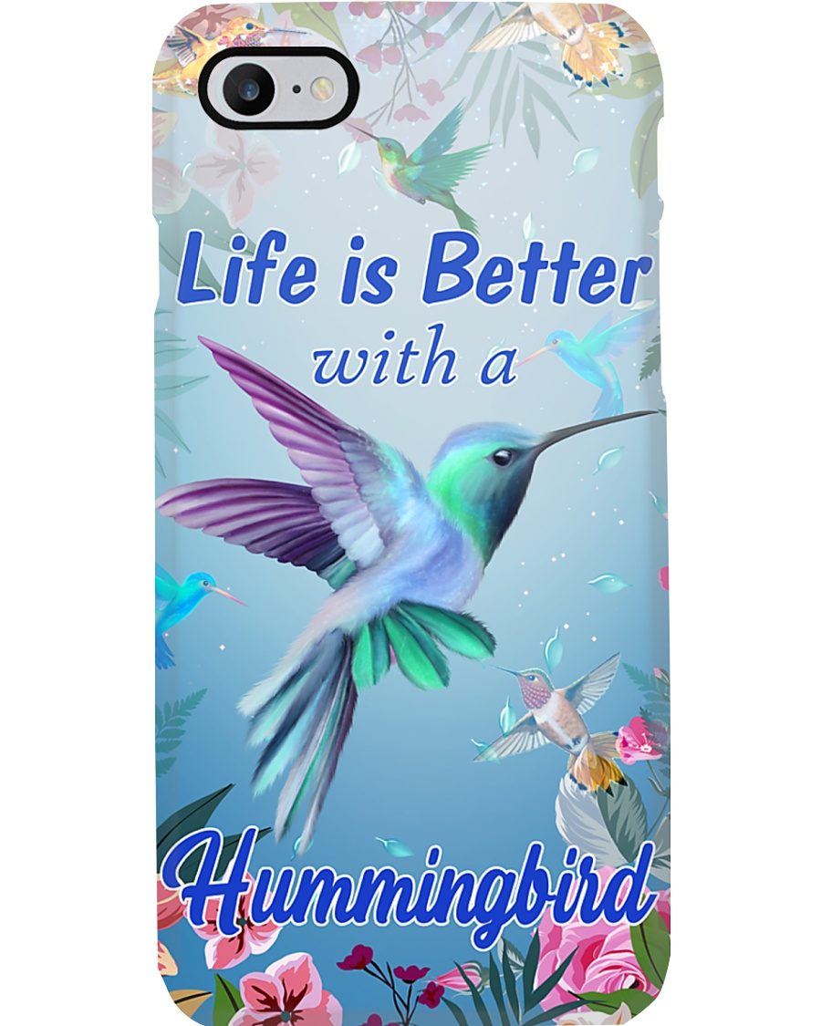Life Is Better With A Hummingbird Phone Case