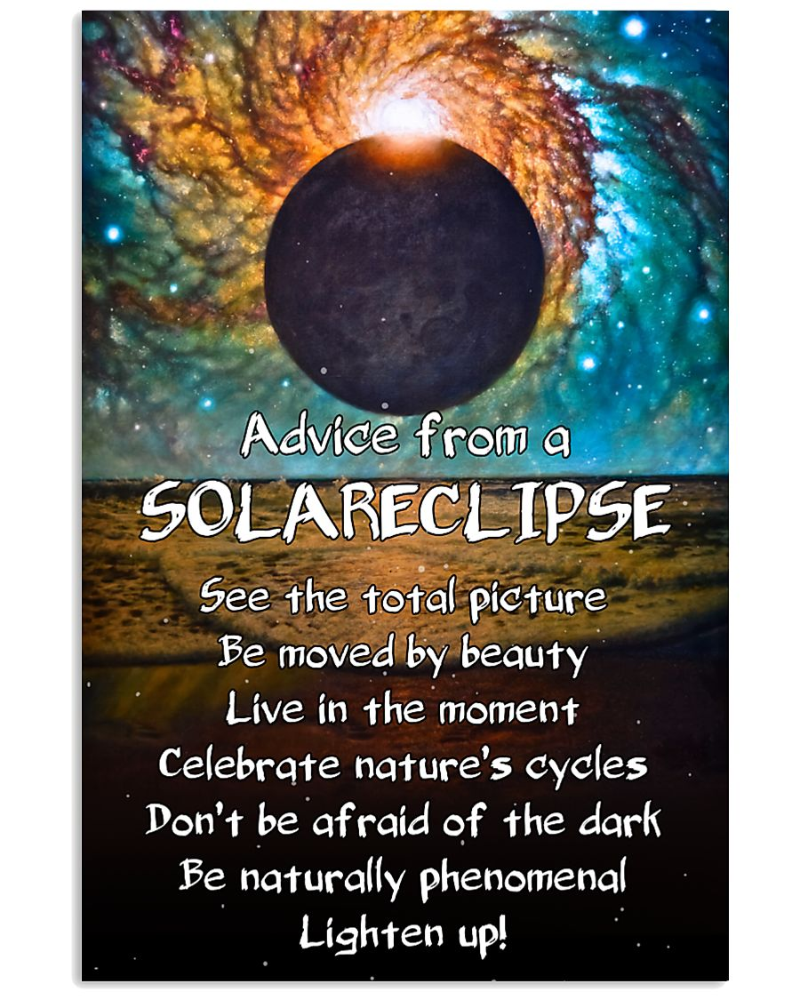 Advice From A Solareclipse 11x17 Poster