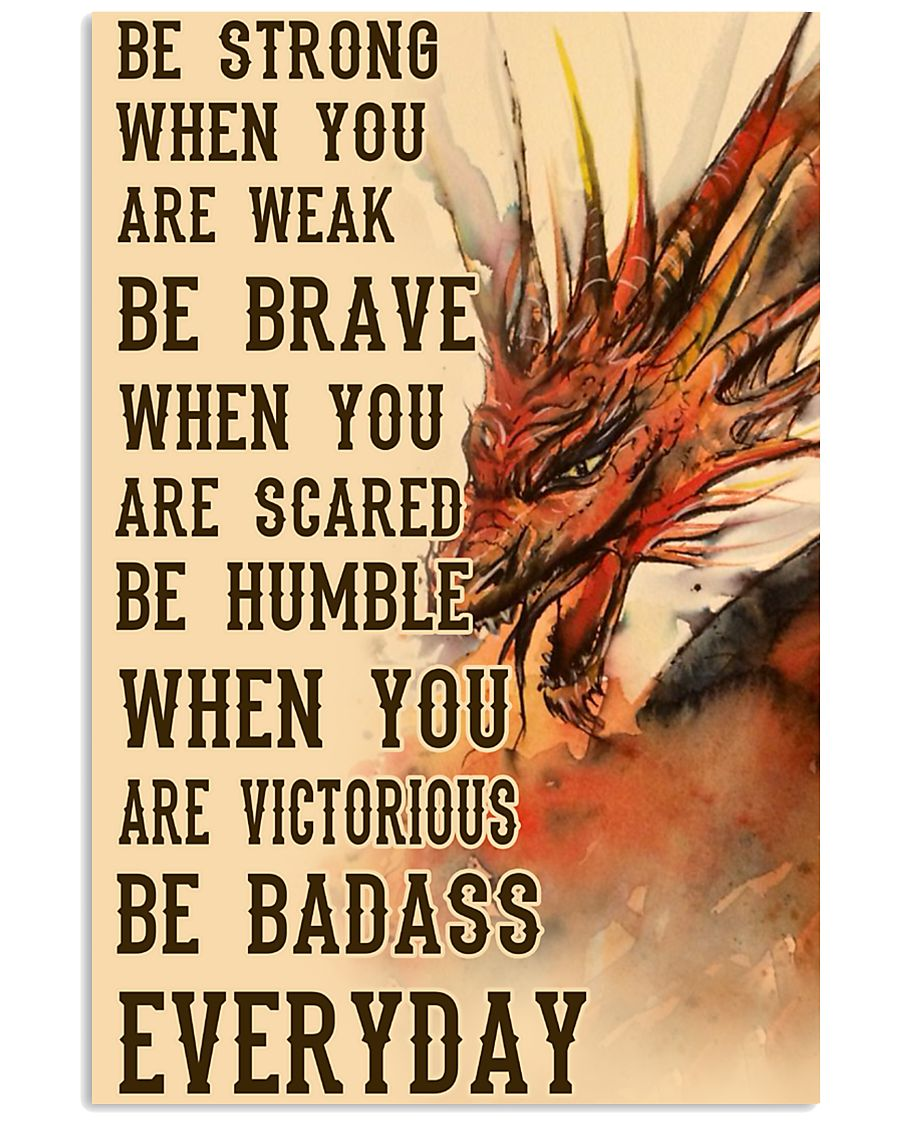 Dragon Be Strong 11x17 Poster