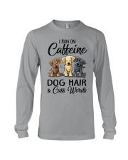Dog Hair And Cuss Words Long Sleeve Tee thumbnail