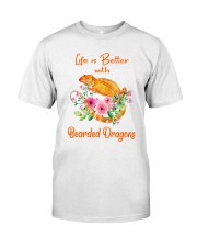 Life Is Better With Bearded Dragons Classic T-Shirt front