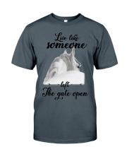 Live Like Someone Classic T-Shirt tile