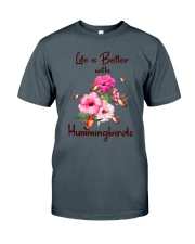Life Is Better With Hummingbirds Classic T-Shirt tile