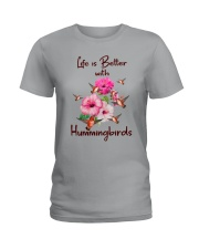 Life Is Better With Hummingbirds Ladies T-Shirt thumbnail