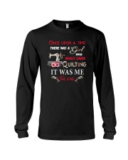There Was A Girl Who Loved Quilting Long Sleeve Tee thumbnail