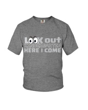 LOOK OUT KINDERGARTEN HERE I COME Youth T-Shirt front