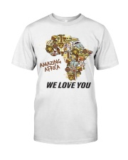 Amazing Africa We Love You Classic T-Shirt front