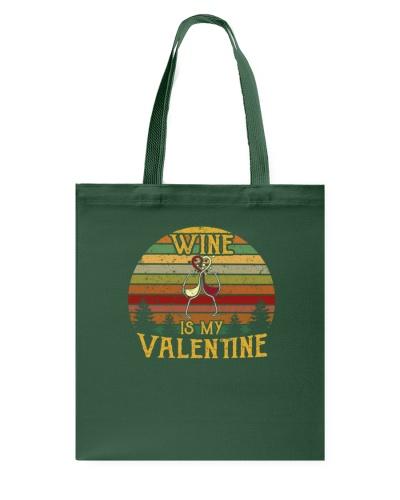 Wine Is My Valentine