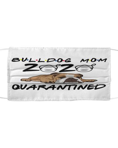 Bulldog Mom Quarantined 2020
