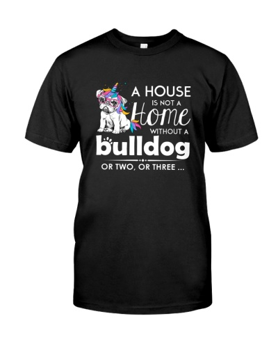 A house i not a home without a bulldog