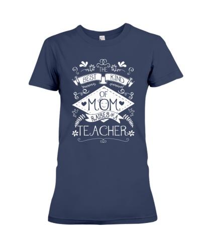 Best Kind Of Mom Raises Teacher