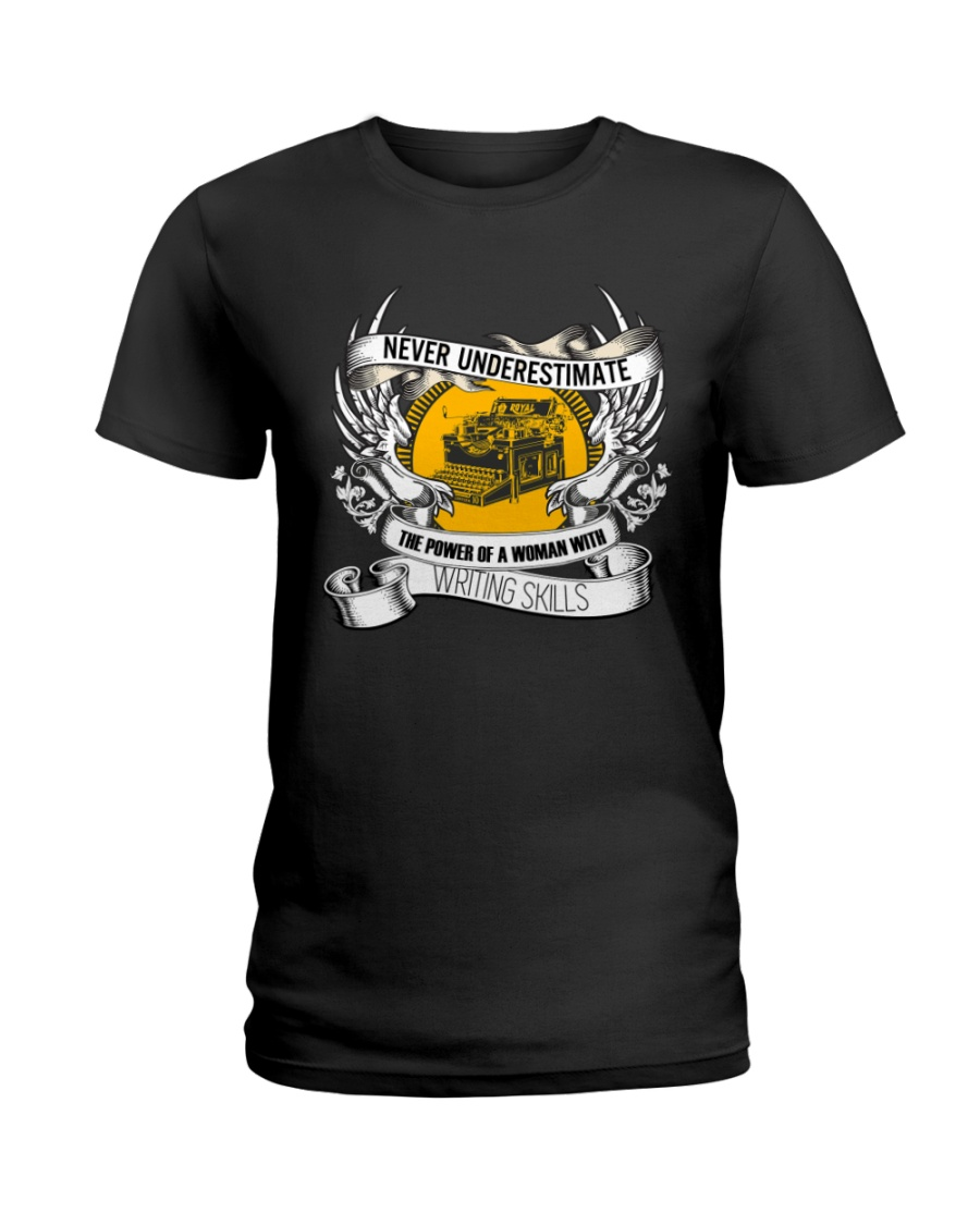 Never Underestimate Woman Writing Skills T-shirt Ladies T-Shirt