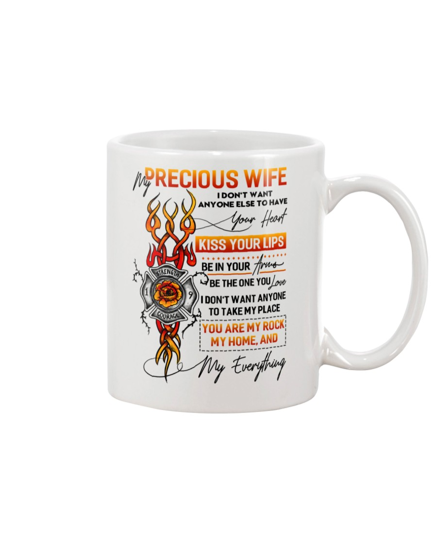 Firefighter Wife Don't Want Anyone Else Mug