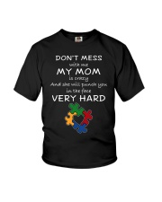 Autism My Mom Will Punch You In The Face Youth T-Shirt thumbnail