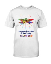 I see your true color Classic T-Shirt front