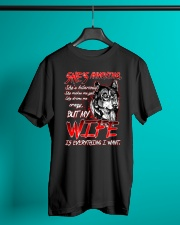 Wife is everything I want Classic T-Shirt lifestyle-mens-crewneck-front-3