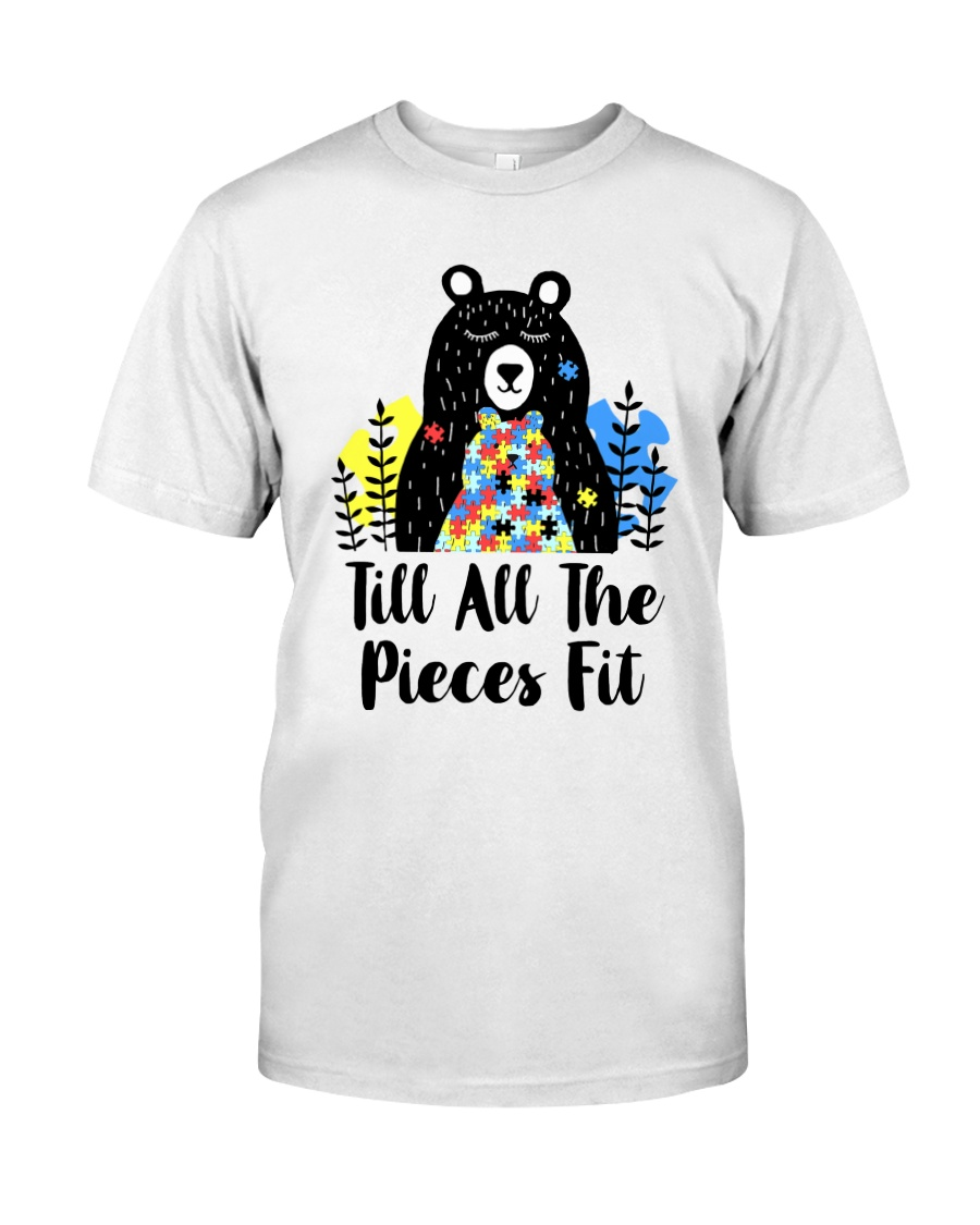 Till All The Pieces Fit  Classic T-Shirt