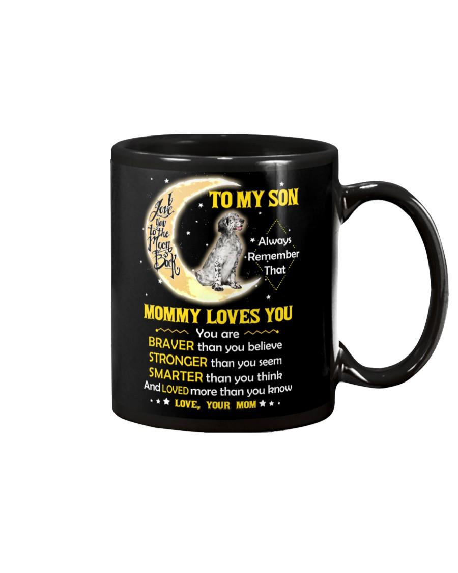 English setter Son Mom Mommy Loves You Mug