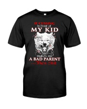 Wolf Bad Parent Then Shit Classic T-Shirt thumbnail