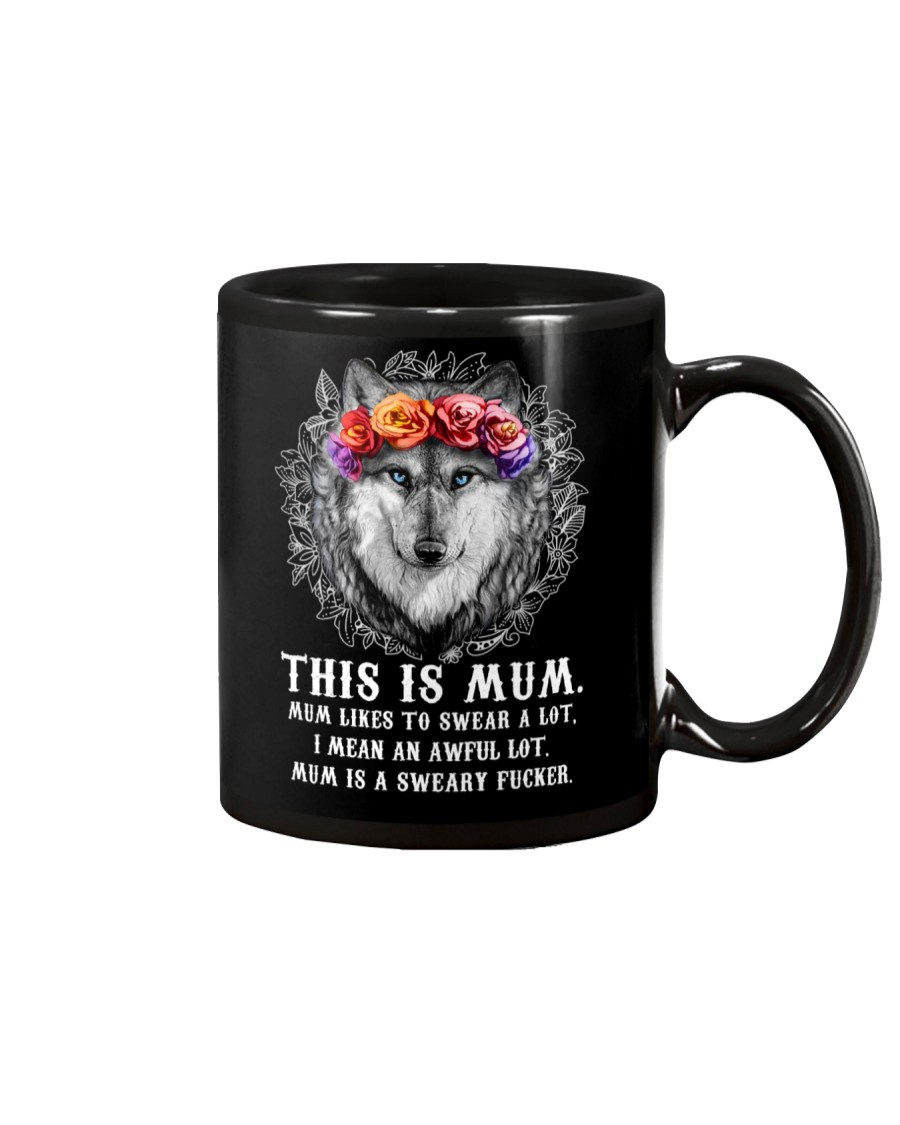 Mum Likes To Swear Wolf  Mug
