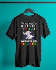 Autism God Say I Am Perfect Classic T-Shirt lifestyle-mens-crewneck-front-3