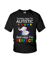 Autism God Say I Am Perfect Youth T-Shirt thumbnail