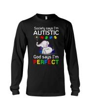 Autism God Say I Am Perfect Long Sleeve Tee thumbnail