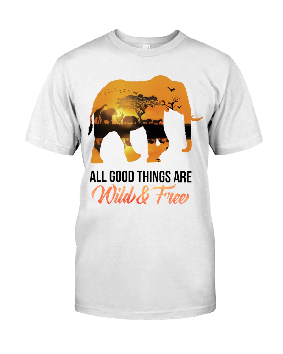 Elephant All Good Things Are Wild Classic T-Shirt