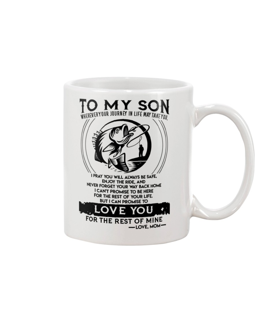 Fishing Son Mom Love You For The Rest Of Mine Mug