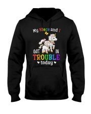 My niece and I got in trouble today Hooded Sweatshirt thumbnail
