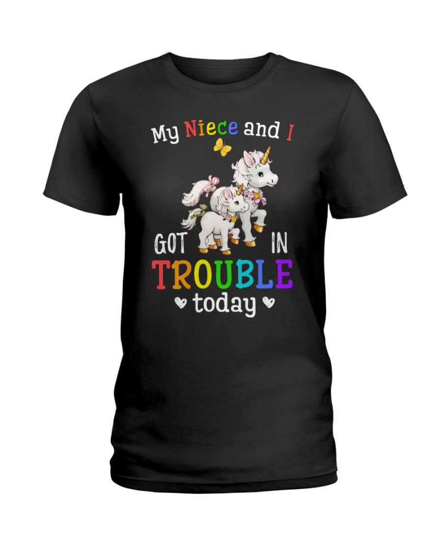 My niece and I got in trouble today Ladies T-Shirt