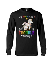 My niece and I got in trouble today Long Sleeve Tee thumbnail