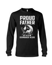 Proud Dad Of Dumbass Kids Long Sleeve Tee thumbnail