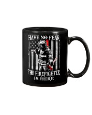 Firefighter Have no fear Mug thumbnail