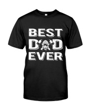 Best Firefighter Dad Ever  Classic T-Shirt front