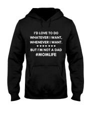 I'm Not A Dad Mom Hooded Sweatshirt thumbnail