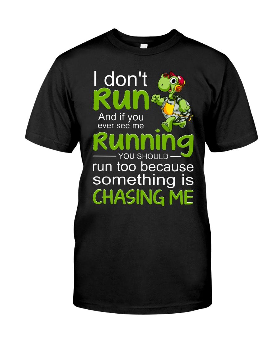 Turtle I Don't Run Classic T-Shirt