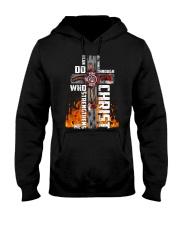 Firefighter Do All Things Through Christ Shirt Hooded Sweatshirt thumbnail