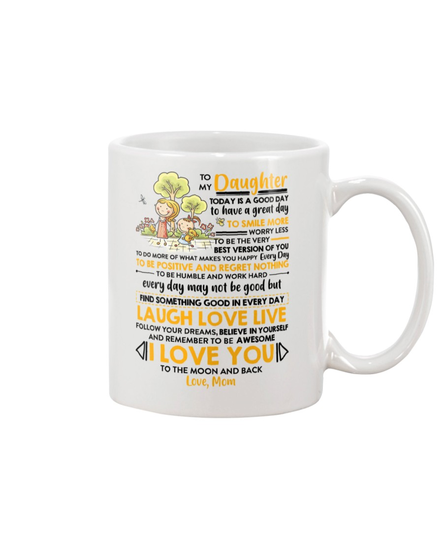 Family Daughter Mom Today Is A Good Day  Mug