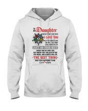 Daughter  I Might Not Be With You The Best Thing Hooded Sweatshirt thumbnail